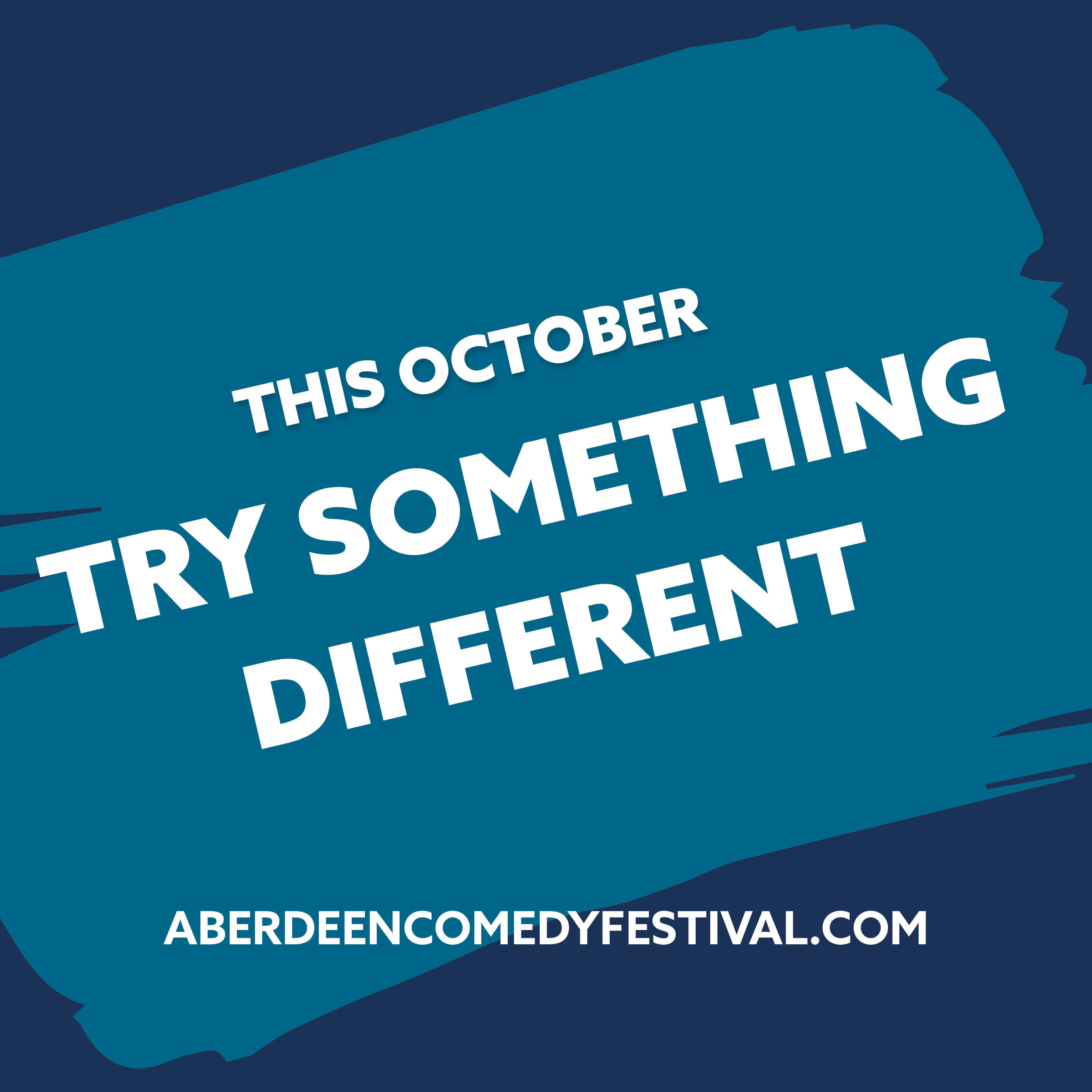 Try something new at Aberdeen International Comedy Festival