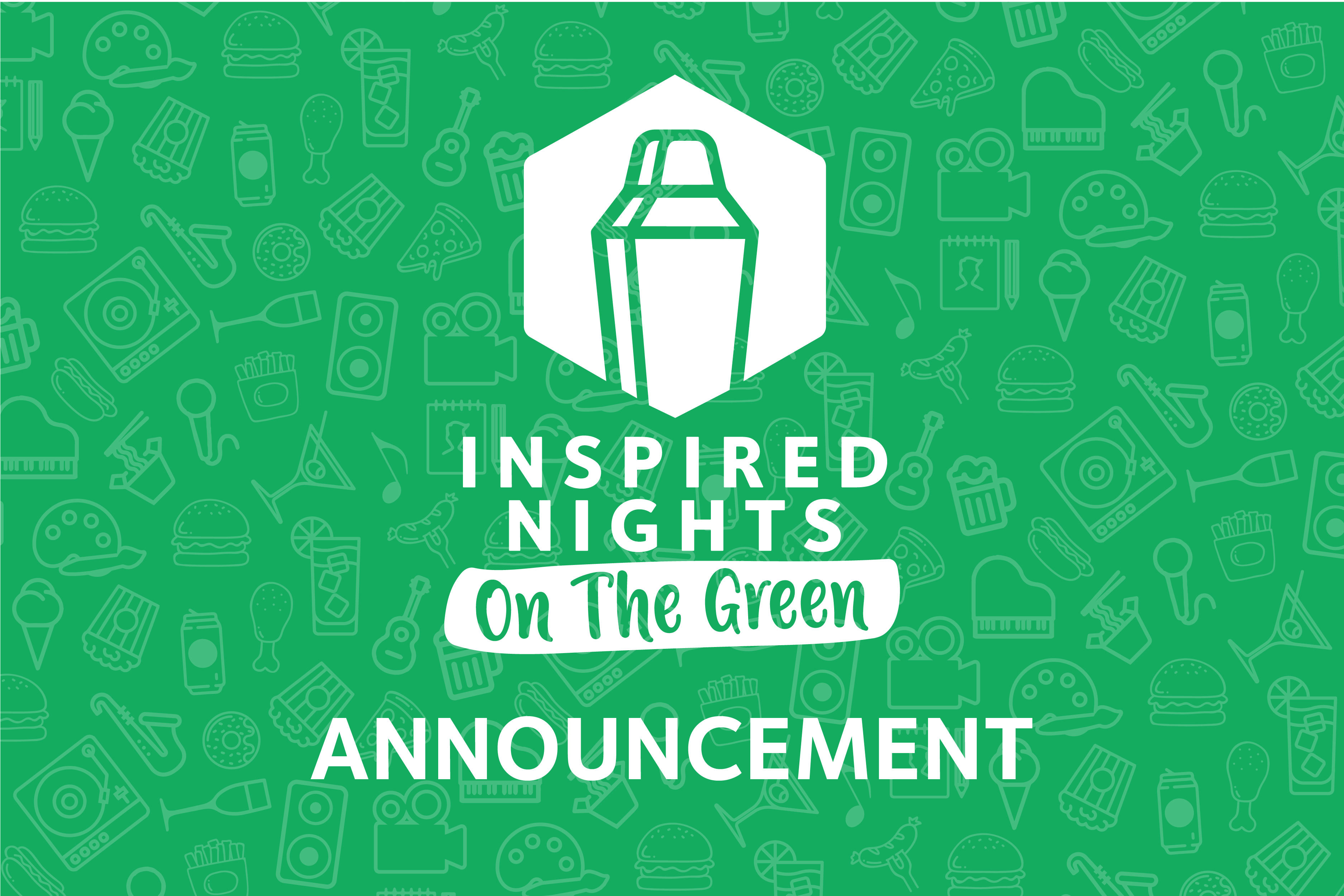 Inspired Nights on The Green Announcement